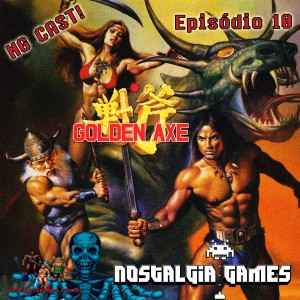 NGCAST - Golden Axe